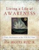 Pdf Living a Life of Awareness