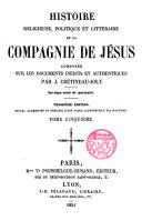 Histoire religieuse, polititique et littéraire de la Compagnie de Jesus