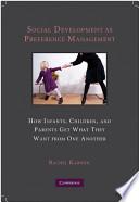 Social Development As Preference Management Book