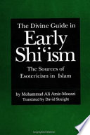 The Divine Guide in Early Shi'ism