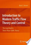 Introduction to Modern Traffic Flow Theory and Control Book