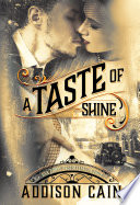 A Taste of Shine  A Trick of the Light Book One