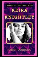 Keira Knightley Therapeutic Coloring Book