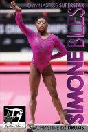 Simone Biles: Superstar of Gymnastics Book