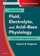 Fluid  Electrolyte and Acid Base Physiology Book