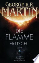 Die Flamme erlischt  : Roman