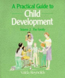 A Practical Guide To Child Development