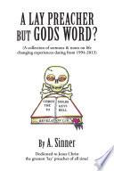 A LAY PREACHER BUT GODS WORD  Book PDF