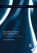 Local Music Scenes And Globalization