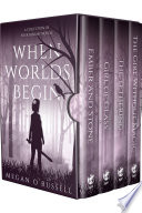 When Worlds Begin  A Collection of Four Fantasy Novels