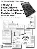 Loan Officer's Practical Guide to Residential Finance 2016