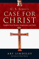 C  S  Lewis s Case for Christ