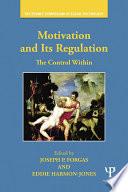 Motivation and Its Regulation
