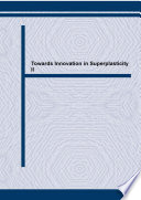 Towards Innovation In Superplasticity Ii Book PDF
