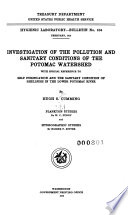 Investigation of the Pollution and Sanitary Conditions of the Potomac Watershed with Special Reference to Self Purification and the Sanitary Condition of Shellfish in the Lower Potomac River