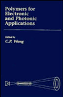 Polymers for Electronic and Photonic Applications Book