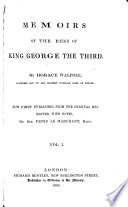 Memoires of the Reign of King George the Third  Now First Published     with Notes by Denis Le Marchant Book