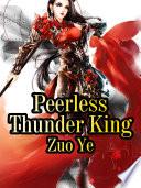 Peerless Thunder King