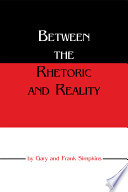 Between the Rhetoric and Reality Book