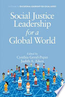Social Justice Leadership For A Global World PDF