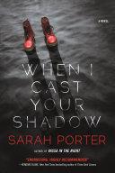 When I Cast Your Shadow Pdf/ePub eBook