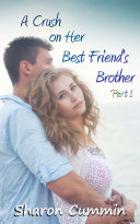 Pdf A Crush on Her Best Friend's Brother, Part 1