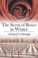 Pdf The Scent of Roses in Winter