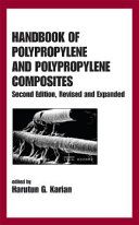 Handbook of Polypropylene and Polypropylene Composites, Revised and Expanded