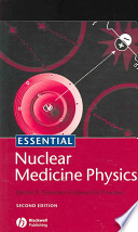 Essential Nuclear Medicine Physics