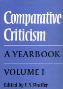 Comparative Criticism  Volume 1  The Literary Canon