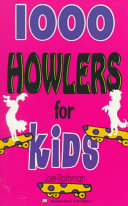 1 000 Howlers for Kids