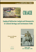 CMA4CH 2014. Employ of Multivariate Analysis and Chemometrics in Cultural Heritage and Environment Fields