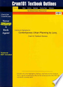 Cram101 Textbook Outlines to Accompany: Contemporary Urban Planning, Levy, 6th Edition