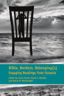 Bible, Borders, Belonging(s): Engaging Readings from Oceania