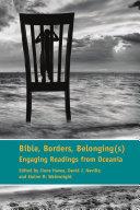 Bible, Borders, Belonging(s)