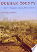 """Durham County: A History of Durham County, North Carolina"" by Jean Bradley Anderson"