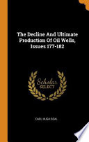 The Decline and Ultimate Production of Oil Wells, Issues 177-182