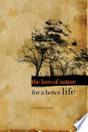 The Laws Of Nature For A Better Life