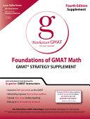 Foundations of GMAT Math: GMAT Strategy Supplement