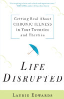 Life Disrupted