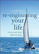 Re engineering Your Life