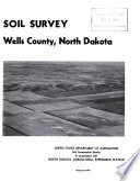 Soil Survey: Wells County, North Dakota