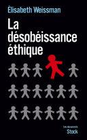 Pdf La désobéissance éthique Telecharger