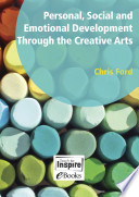 Personal  Social and Emotional Development through the arts Book