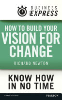 Business Express: How to build your vision for change