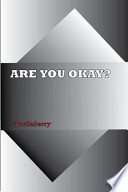 Are You Okay?