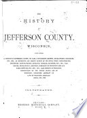 The History of Jefferson County  Wisconsin