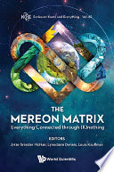 Mereon Matrix  The  Everything Connected Through  K nothing