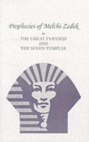 Prophecies of Melchi Zedek in the Great Pyramid   the Seven Temples