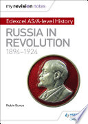 My Revision Notes  Edexcel AS A level History  Russia in revolution  1894 1924